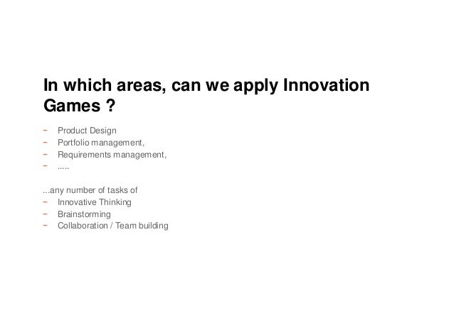 − Product Design − Portfolio management, − Requirements management, − ..... ...any number of tasks of − Innovative Thinkin...
