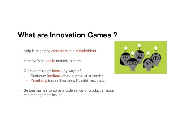 − Help in engaging customers and stakeholders − Identify: What really matters to them − Get breakthrough ideas , by ways o...
