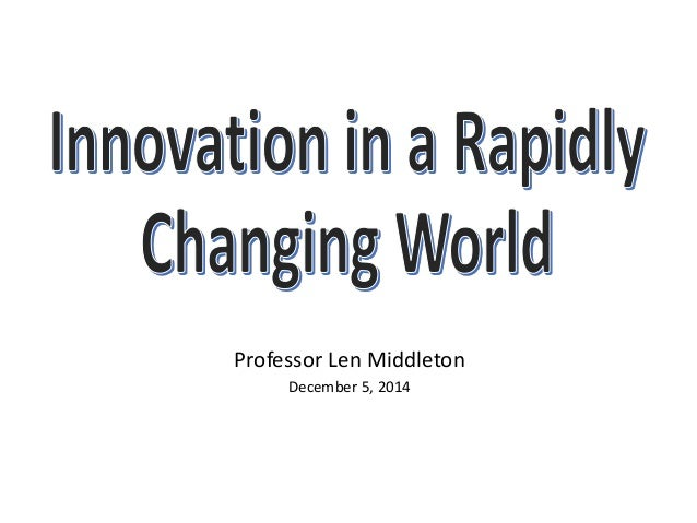 Professor Len Middleton  December 5, 2014