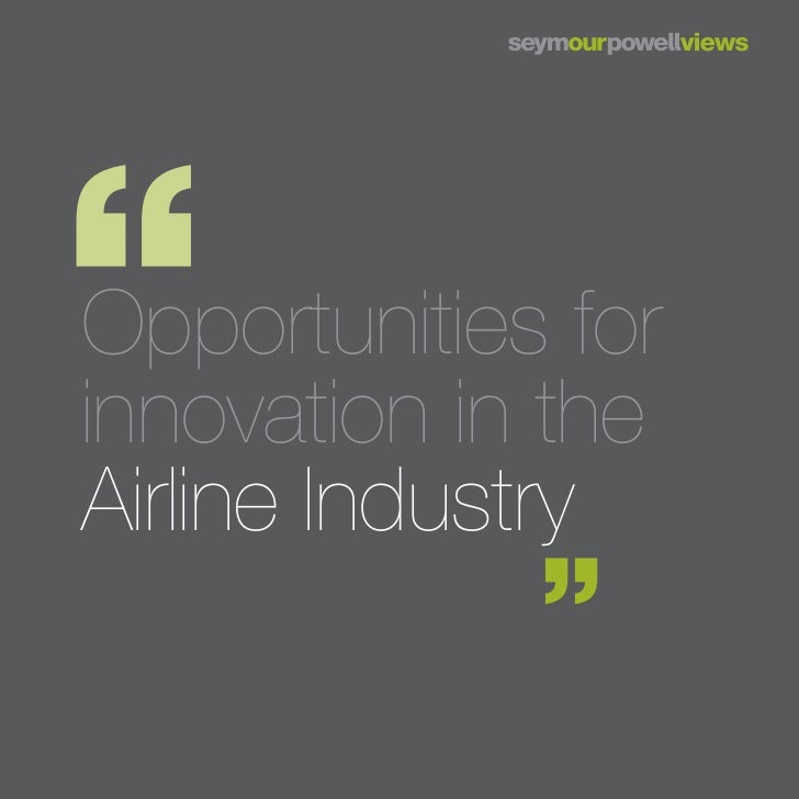 Opportunities forinnovation in theAirline Industry
