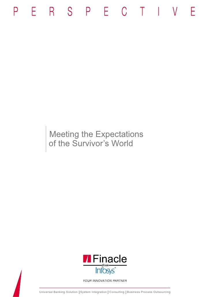 Meeting the Expectations      of the Survivor's WorldUniversal Banking Solution System Integration Consulting Business Pro...