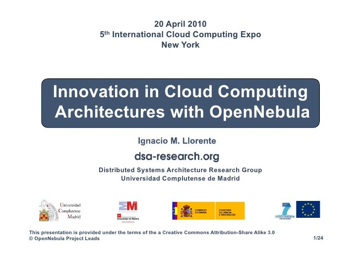 Marvelous Innovation In Cloud Computing Architectures With Open Nebula. 20 April 2010  5th International ...