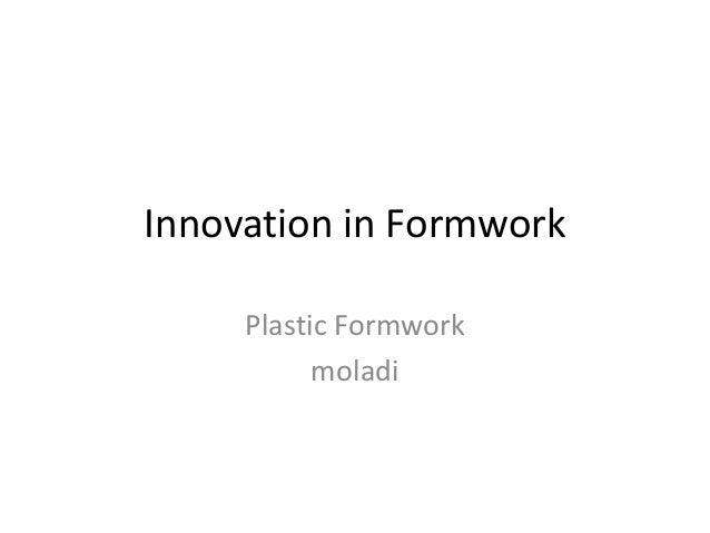 Innovation in Formwork Plastic Formwork moladi