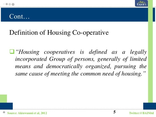 housing provision in nigeria the cooperative Application of co-operative housing principle in nigeria the co-operative approach to housing provision provides a framework for aggregating demand, as well as a systematic approach to housing finance, land acquisition and incremental building development, particularly among low and middle income earners.