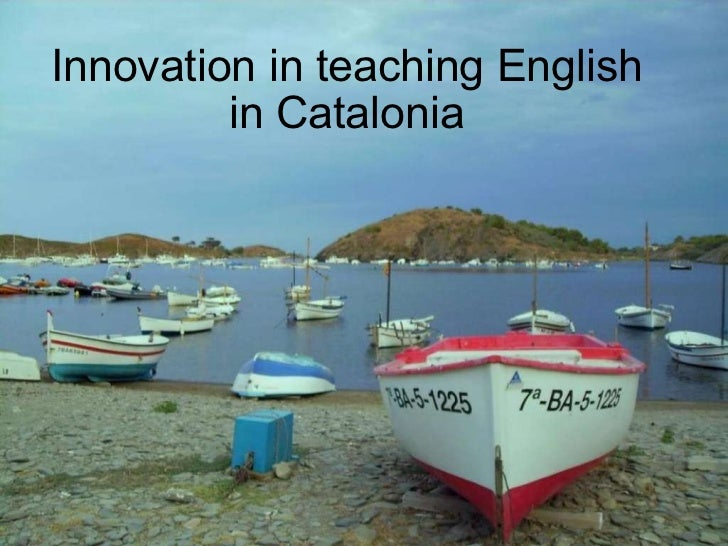 Innovation in teaching English in Catalonia