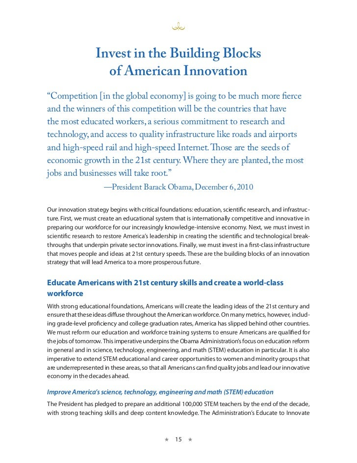 "invest in the Building Blocks                     of American innovation""Competition [in the global economy] is going to b..."