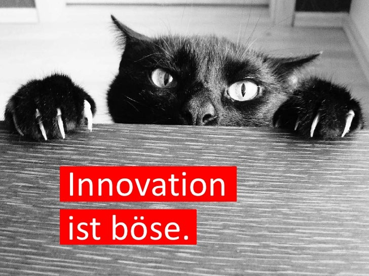 Innovationist böse.<br />
