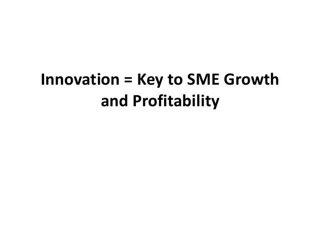 Innovation = Key to SME Growth and Profitability