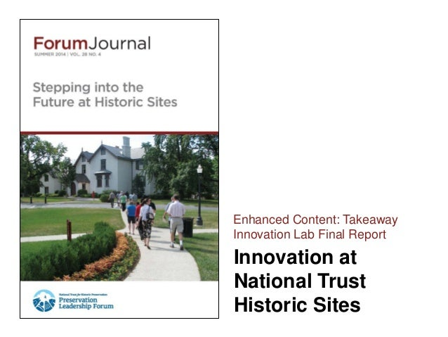 Innovation at National Trust Historic Sites Enhanced Content: Takeaway Innovation Lab Final Report