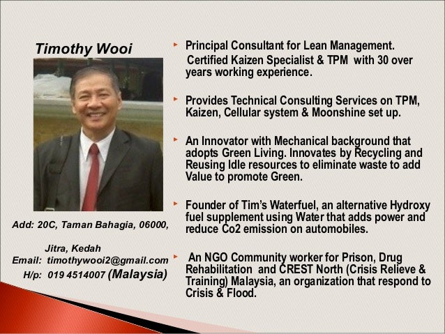   Principal Consultant for Lean Management. Certified Kaizen Specialist & TPM with 30 over years working experience.    ...
