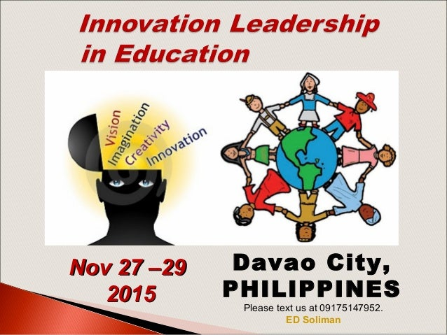 Nov 27 –29Nov 27 –29 20152015 Davao City, PHILIPPINES  Please text us at 09175147952. ED Soliman