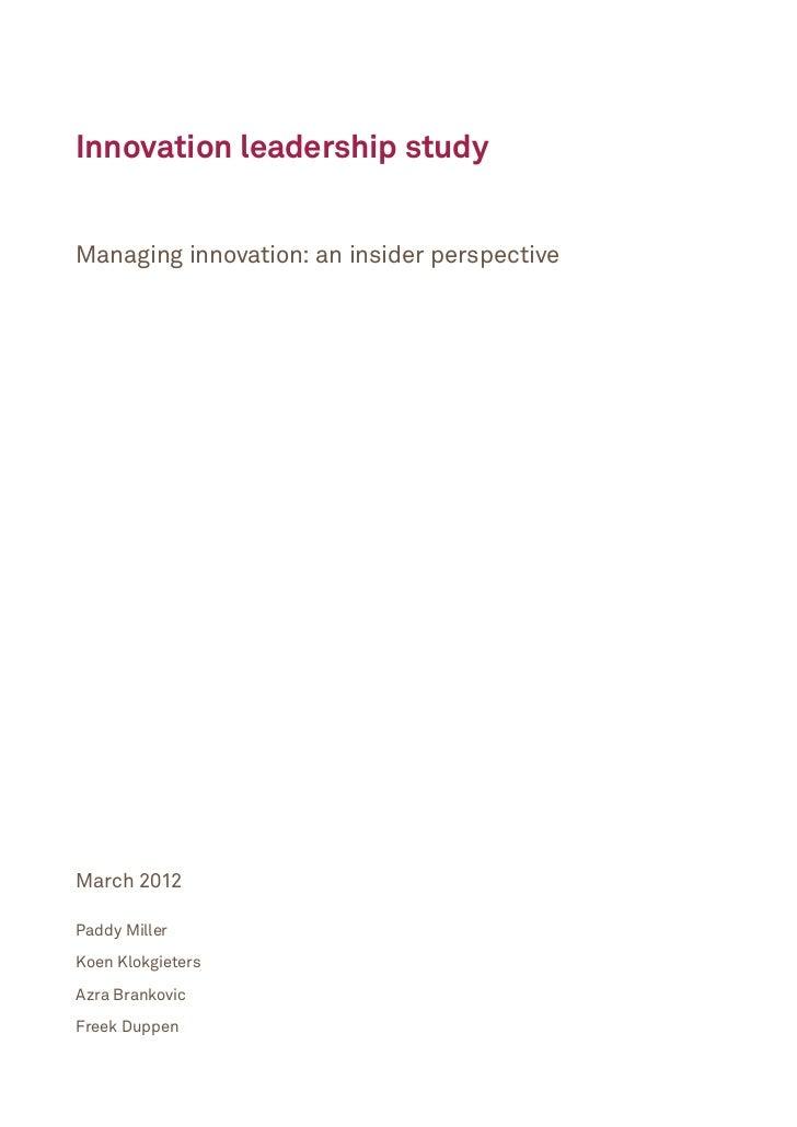 Innovation Leadership Study: Managing Innovation - An Insider Perspective Slide 3