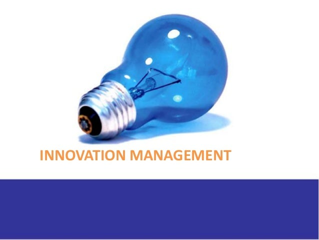 creativity and innovation management Creativity and innovation in any organization are vital to its successful performance the authors review the rapidly growing body of research in this area with.