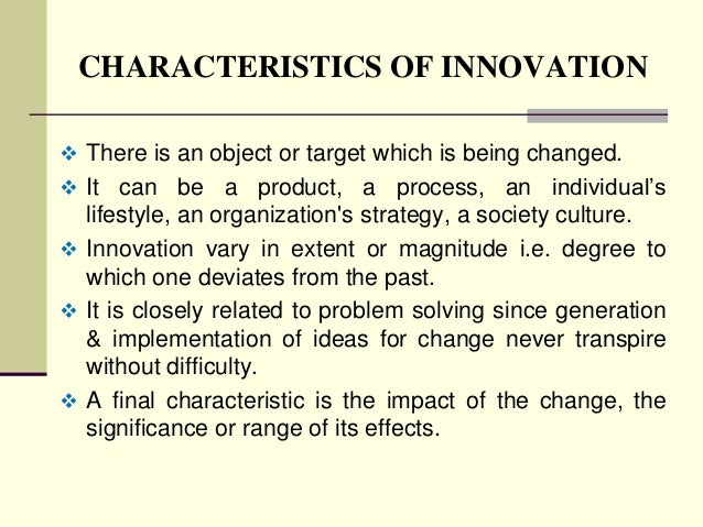 difference between innovation and change We often use innovation and transformation synonymously both words evoke thoughts of change and  back and forth between agents, but innovation has made these.
