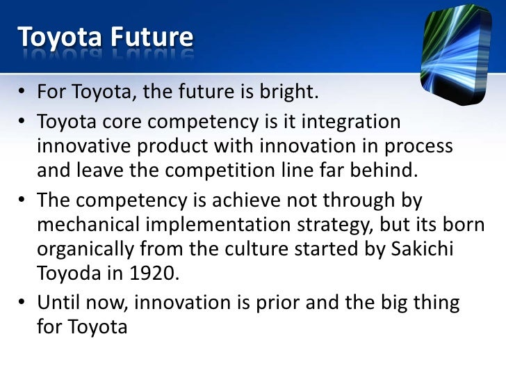 Process and Product Innovations of Toyota