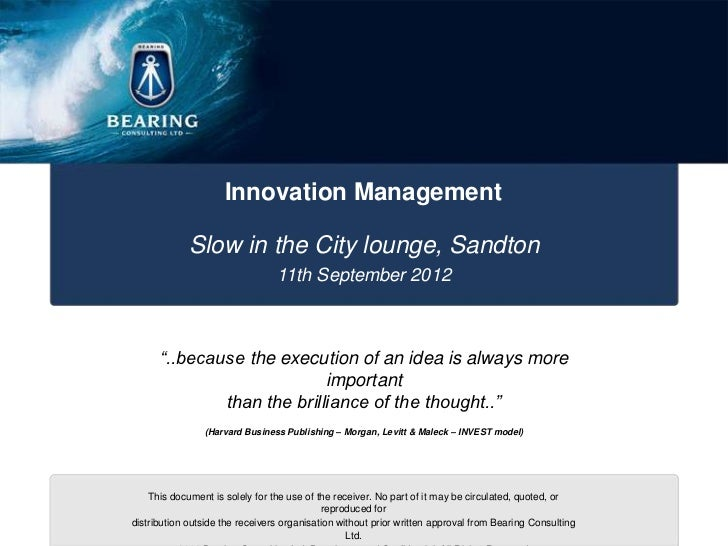 Innovation Management             Slow in the City lounge, Sandton                                 11th September 2012    ...