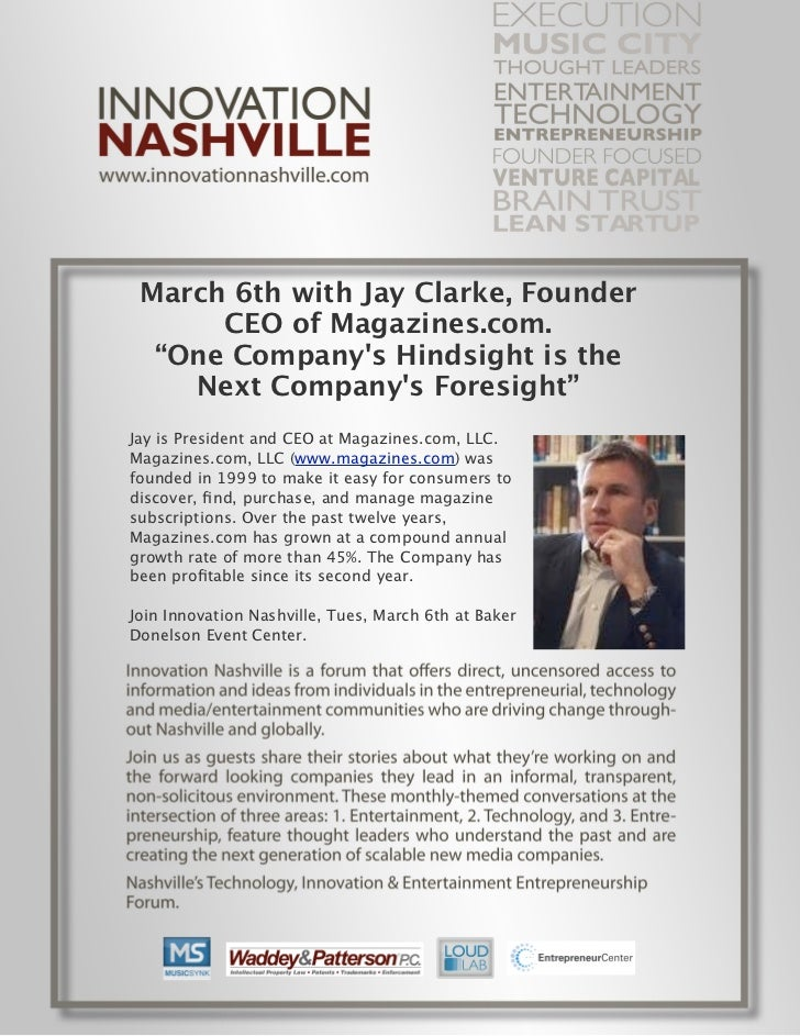 """March 6th with Jay Clarke, Founder      CEO of Magazines.com.  """"One Companys Hindsight is the    Next Companys Foresight""""J..."""