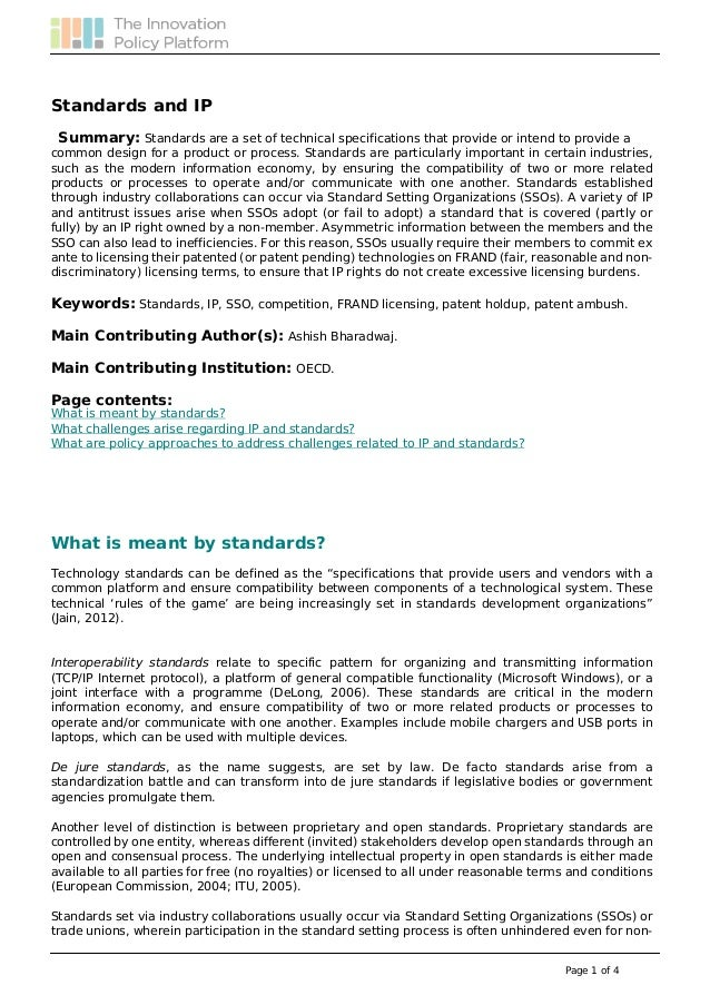 Standards and IP Summary: Standards are a set of technical specifications that provide or intend to provide a common desig...