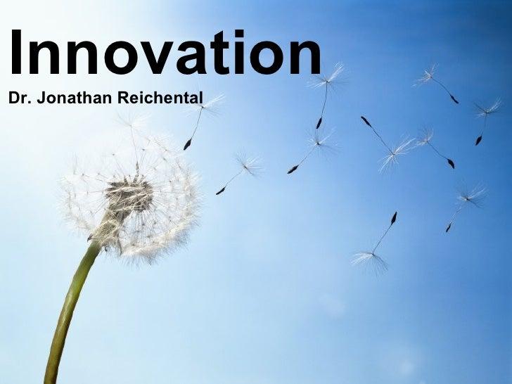 Innovation Dr. Jonathan Reichental