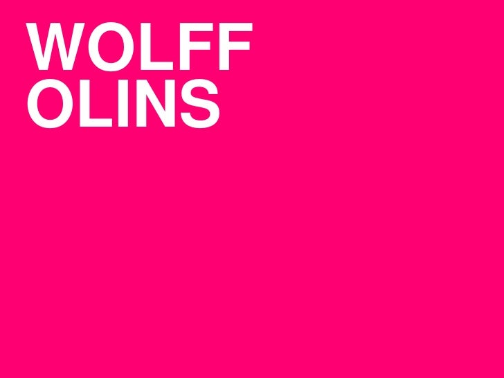 WOLFF<br />OLINS<br />