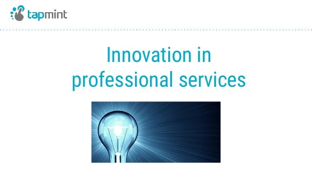 Innovation in professional services