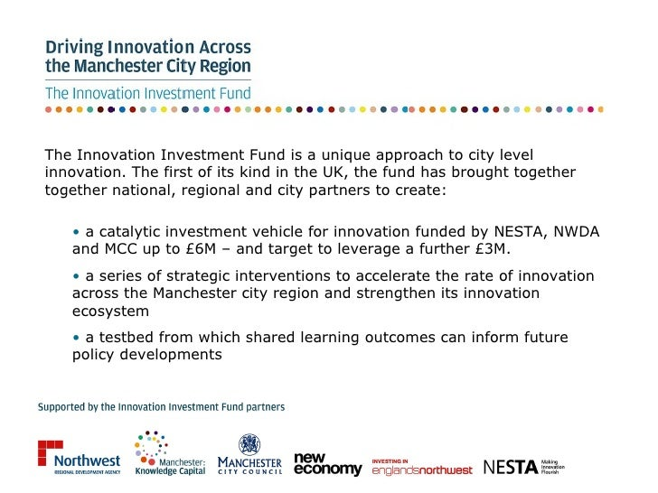 The Innovation Investment Fund is a unique approach to city level innovation. The first of its kind in the UK, the fund ha...