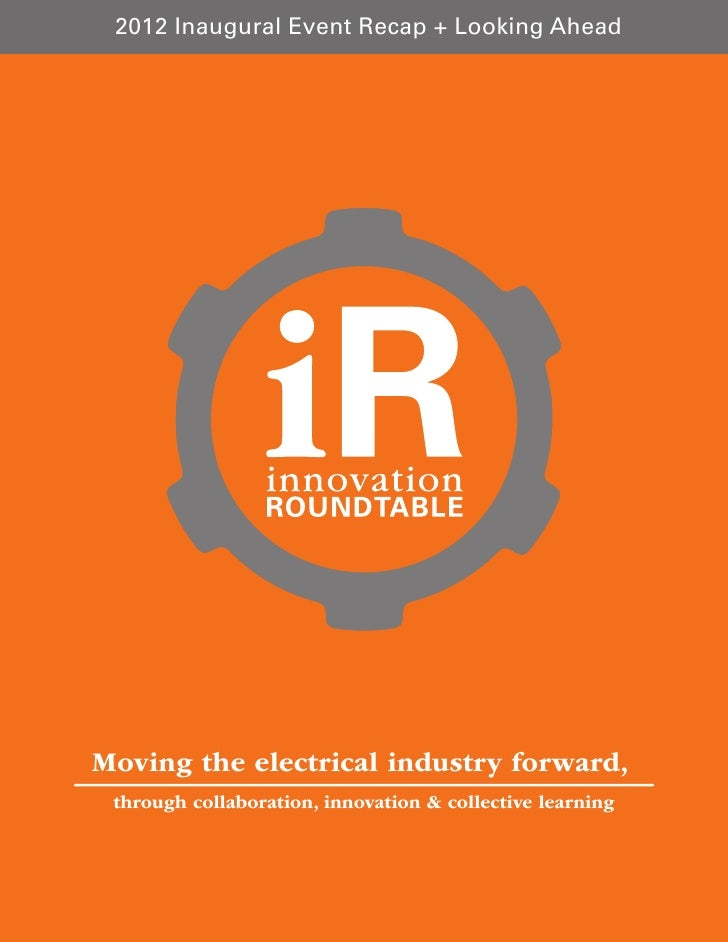 2012 Inaugural Event Recap + Looking AheadMoving the electrical industry forward, through collaboration, innovation & coll...