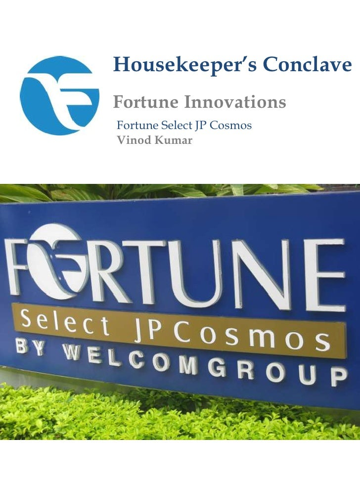 Housekeeper's Conclave<br />Fortune Innovations<br />Fortune Select JP Cosmos<br />Vinod Kumar<br />