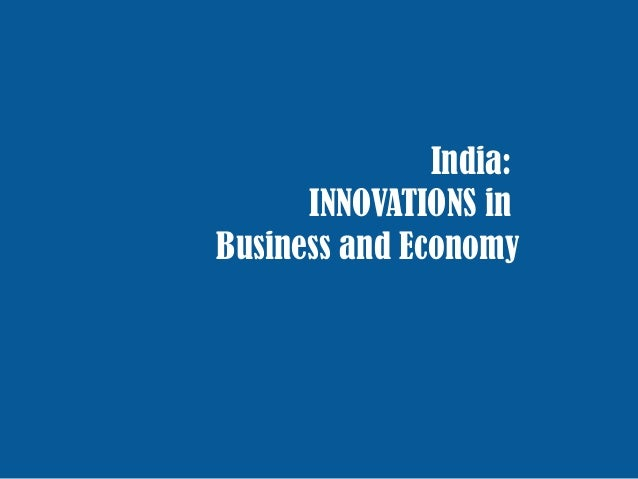 India: INNOVATIONS in Business and Economy