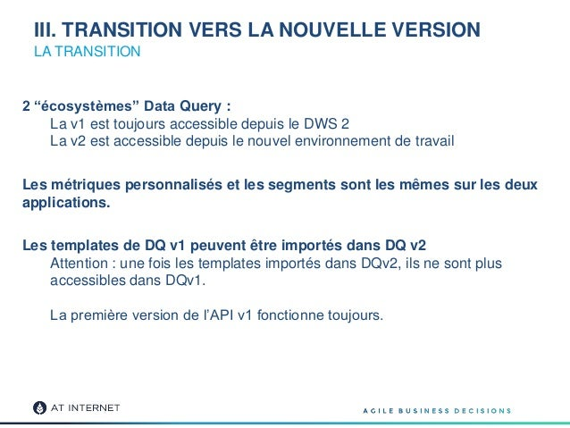 """LA TRANSITION 2 """"écosystèmes"""" Data Query : La v1 est toujours accessible depuis le DWS 2 La v2 est accessible depuis le no..."""