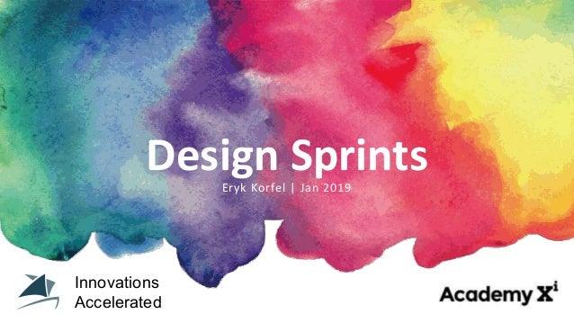 Design SprintsEryk Korfel   Jan 2019