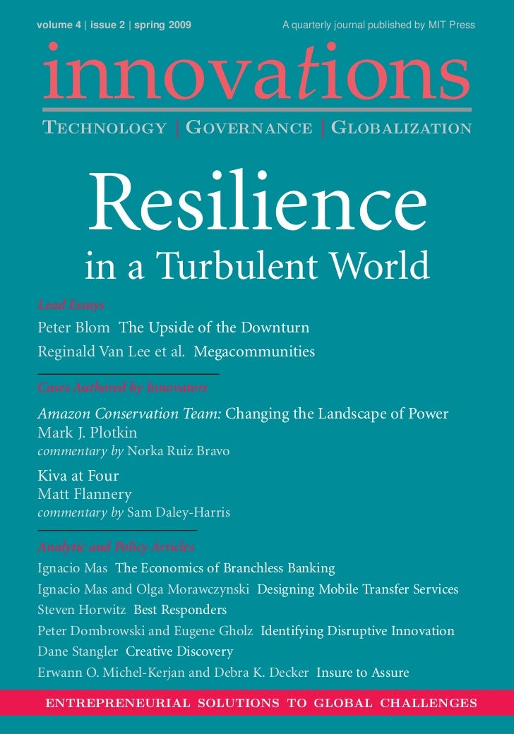 volume 4   issue 2   spring 2009       A quarterly journal published by MIT Press innovationsTECHNOLOGY   GOVERNANCE   GLO...