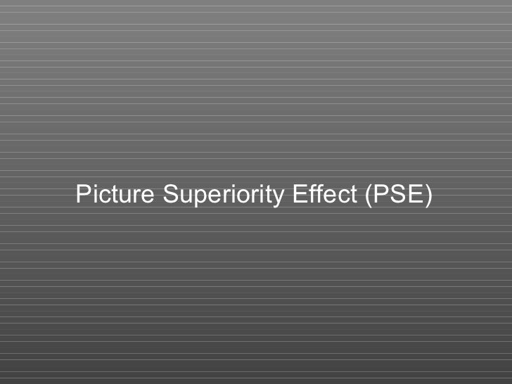 Picture Superiority Effect (PSE)