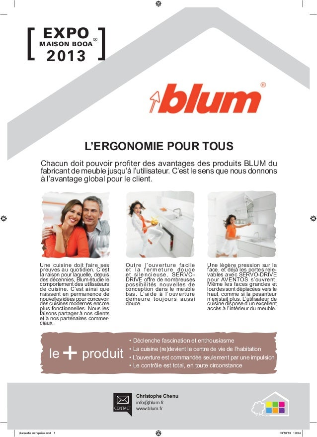 ]  EXPO  MAISON BOOA  2 01 3  ]  l'ergOnOmie pOur tOus Chacun doit pouvoir profiter des avantages des produits BLUM du fab...