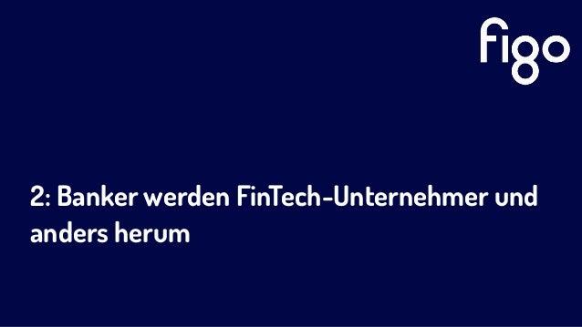 2: Banker werden FinTech-Unternehmer und anders herum