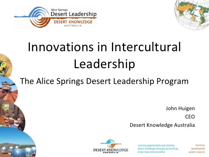 Innovations in Intercultural         LeadershipThe Alice Springs Desert Leadership Program                                ...