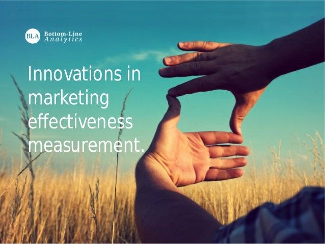 Innovations in  marketing  effectiveness  measurement.