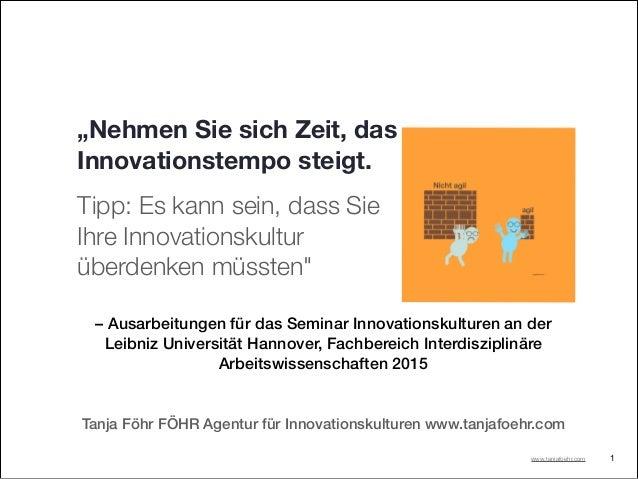 – Ausarbeitungen für das Seminar Innovationskulturen an der Leibniz Universität Hannover, Fachbereich Interdisziplinäre Ar...