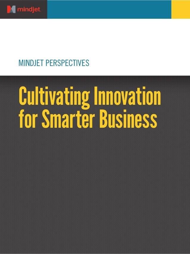 MINDJET PERSPECTIVESCultivating Innovationfor Smarter Business