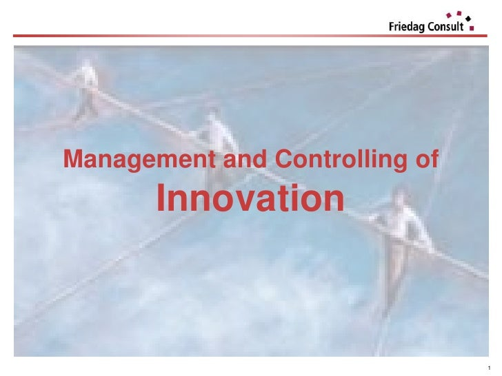 Management and Controlling of       Innovation                                1