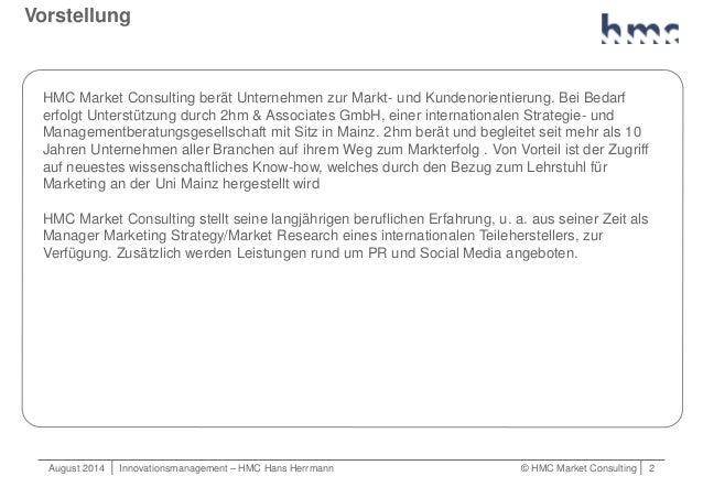 August 2014   Innovationsmanagement – HMC Hans Herrmann © HMC Market Consulting   2 Vorstellung HMC Market Consulting berä...