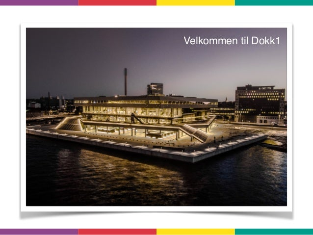 Velkommen til Dokk1