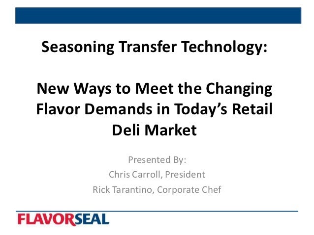 Seasoning Transfer Technology: New Ways to Meet the ...