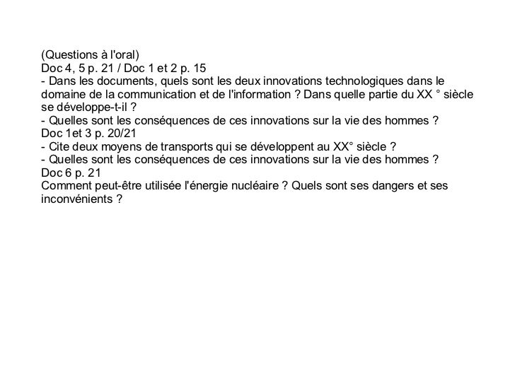 (Questions à loral)Doc 4, 5 p. 21 / Doc 1 et 2 p. 15- Dans les documents, quels sont les deux innovations technologiques d...