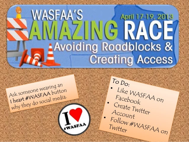 WASFAA    Social Media•   Connect to    Professionals•   Share Ideas•   Follow Conferences•   Track Current Events•   Disc...