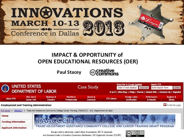 IMPACT & OPPORTUNITY ofOPEN EDUCATIONAL RESOURCES (OER)              Paul Stacey                                   Case St...