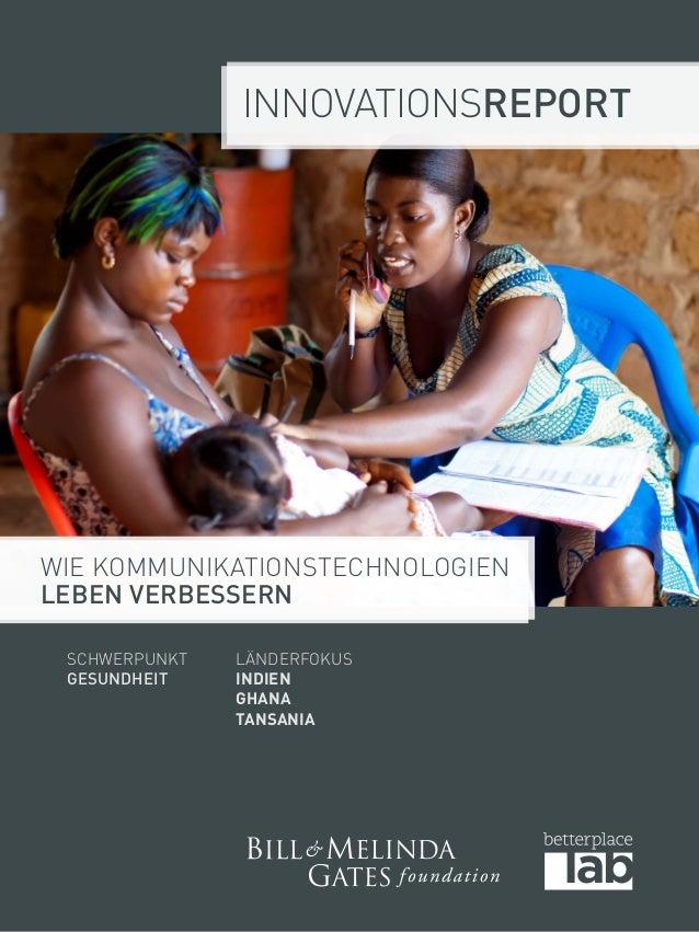 Innovationsreport  Wie Kommunikationstechnologien  Leben verbessern  Schwerpunkt  Gesundheit  LänderFokus  Indien  Ghana  ...
