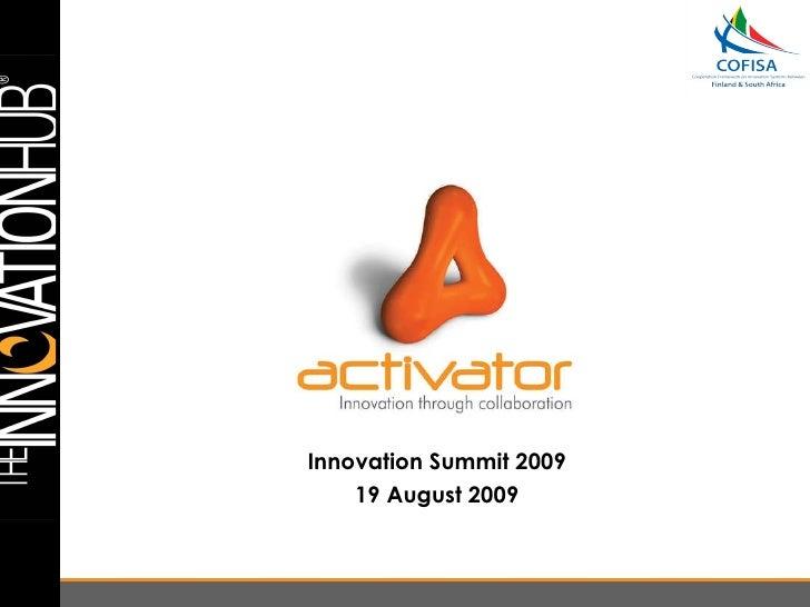 Innovation Summit 2009 19 August 2009