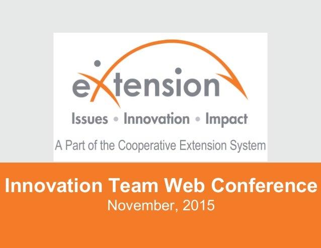 Innovation Team Web Conference November, 2015