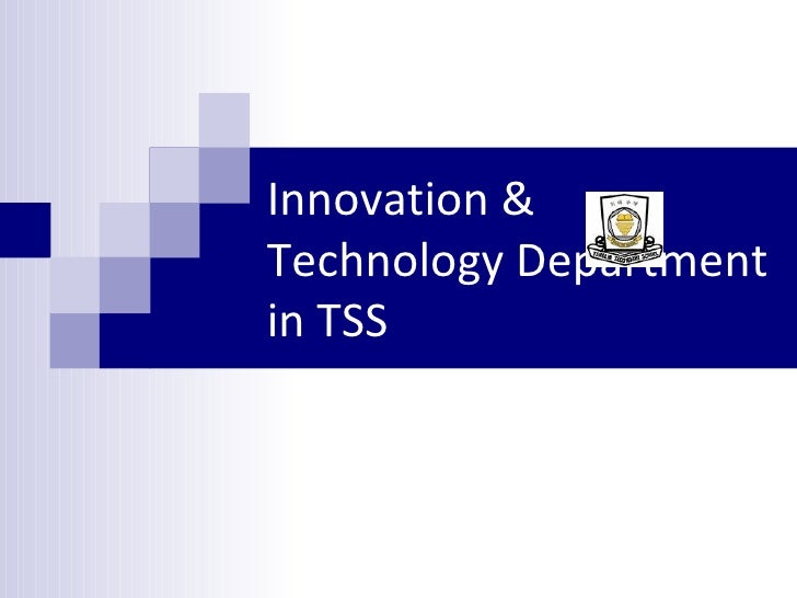 Innovation & Technology Department in TSS
